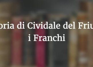 I Franchi: storia di Cividale del Friuli