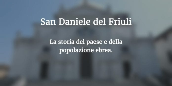 origini di San Daniele del Friuli